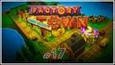 Подключаем новую шахту осколков маны 🦉 Factory Town Фактори Таун 17