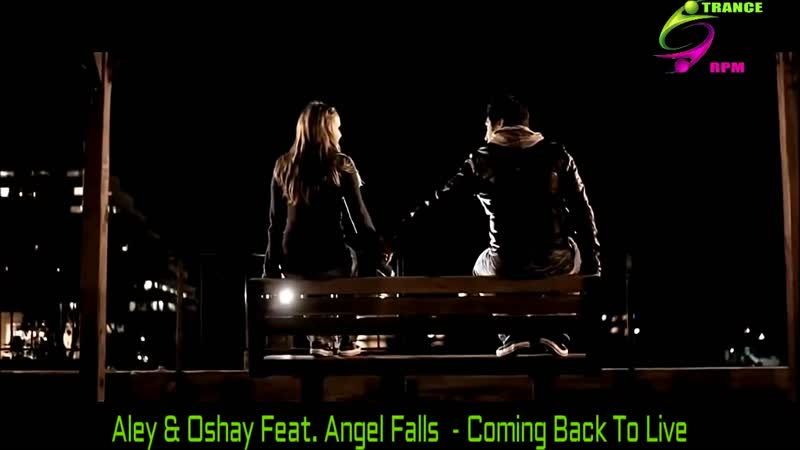 Aley Oshay feat. Angel Falls - Coming Back To Live - Extended Mix - TRANCE RPM