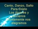Canto Salto Danzo Miel San Marcos Letra