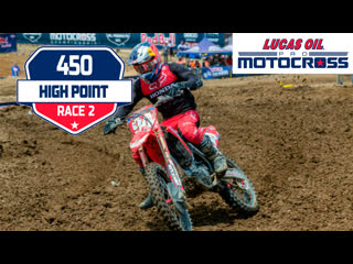 4 этап. high point 450mx moto 2 lucas oil motocross 2019