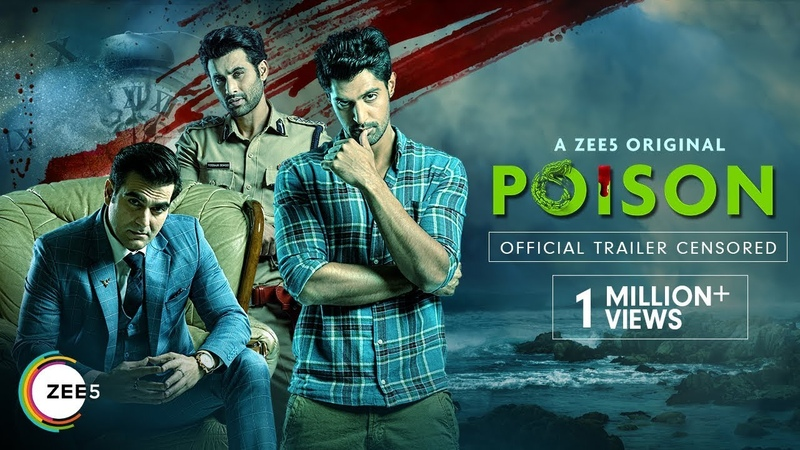 Poison Official Trailer A ZEE5 Original Arbaaz Khan Streaming Now On ZEE5