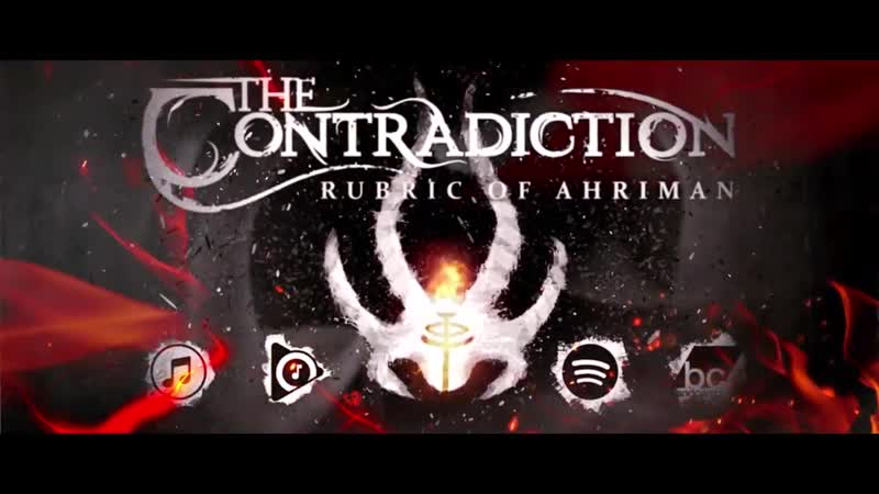 The Contradiction - RUBRIC OF AHRIMAN feat. Jacob Wallace of Brojob