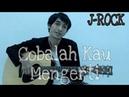 J-ROCK COBALAH MENGERTI Cover By Saeful Misbah