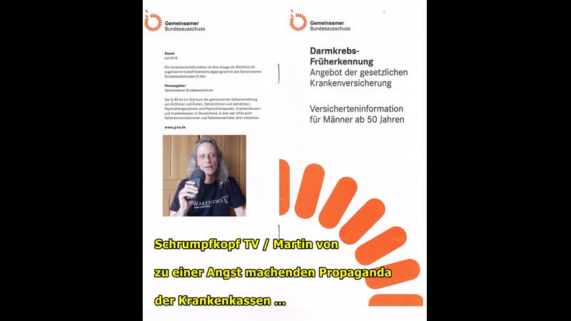 Schrumpfkopf TV / Martin von zu Panikmache, Verwirrungen, Krebsfrüherkennung, Chemo, Strahlen, Pharmamafia, Verarsche,