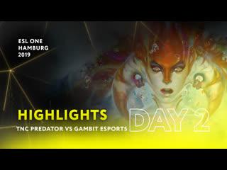 Tnc predator vs gambit esports  day 2   highlights esl one hamburg 2019