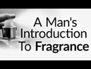 A Man's Introduction To Fragrance Why How To Wear Cologne Perfume Eau de Toilette
