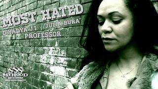 "Julia Bura' & D'yadya J.i. (Дядя Джей Ай) & Professor - ""Most Hated"" (Official Music Video)"