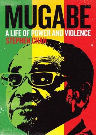 Mugabe - Stephen Chan