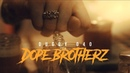 ► DUGGY 040 - DOPE BROTHERZ (Official Video)