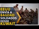 EEUU envía a Bagdad soldados desde Kuwait