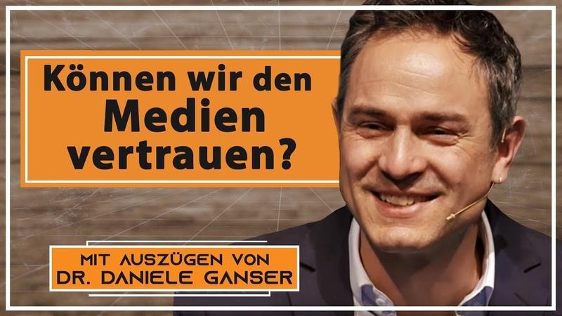 Können wir den Medien vertrauen? – mit Auszügen von Dr. Daniele Ganser   19. 11. 2019   www.kla.tv