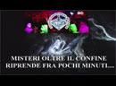 MISTERI OLTRE IL CONFINE 4.0 con team I.P.R.