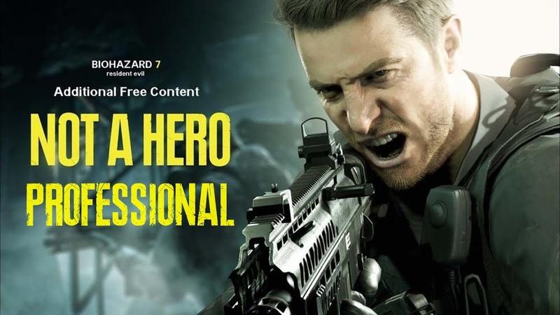Resident Evil 7 DLC5 - Not A Hero (сложность Профессионал, все монетки, документы)