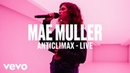 Mae Muller Anticlimax Live Vevo DSCVR