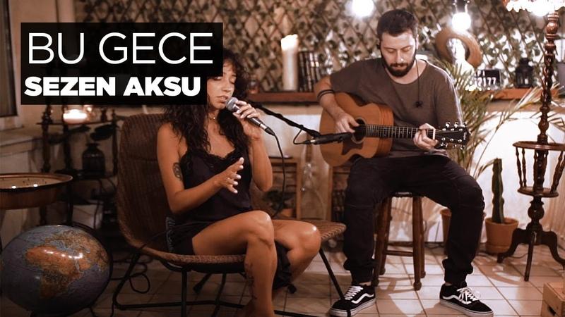 Zeynep Bastık Bu Gece Akustik Sezen Aksu Cover