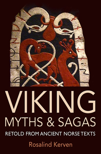 Viking Myths & Sagas by Rosalind Kerven
