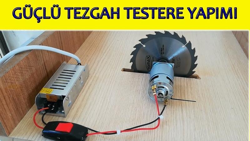 Güçlü Tezgah Testere Yapımı 12 24 volt dc 775 motor kendin yap powerful table saw