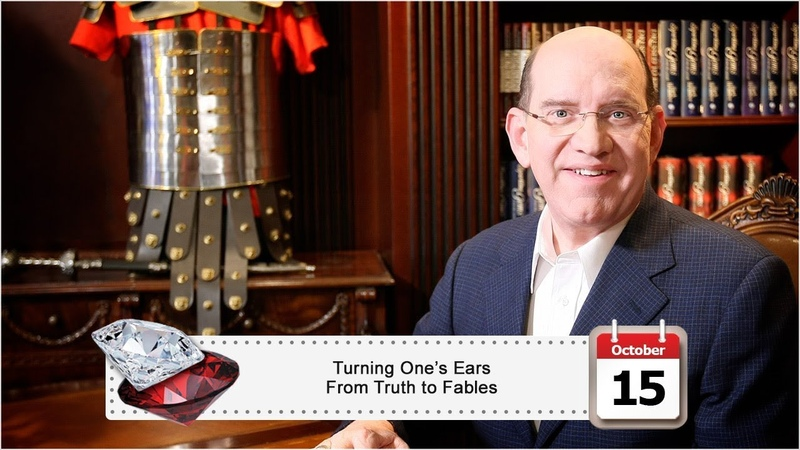 October 15 Turning One's Ears From the Truth to Fables