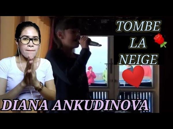 ДИАНА АНКУДИНОВА (DIANA ANKUDINOVA)TOMBE LA NEIGE/MY REACTION