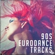 Best of Eurodance - The Rhythm of the Night