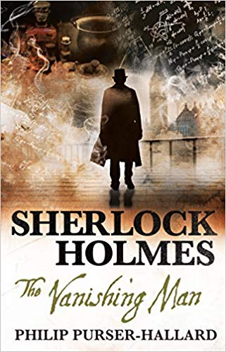 Sherlock Holmes The Vanishing Man Philip Purser Hallard