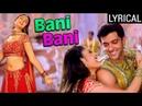 Bani Bani Full Song LYRICAL Main Prem Ki Diwani Hoon Kareena Kapoor Hrithik Roshan