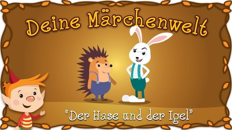 Der Hase und der Igel Märchen und Geschichten für Kinder Brüder Grimm Deine Märchenwelt смотреть онлайн без регистрации