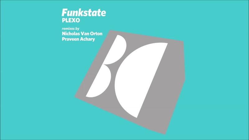 Funkstate Plexo Original Mix