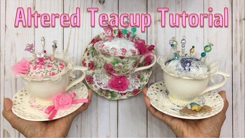 Tutorial Altered Teacup Pin Cushion