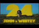 JIMM x WEETZY - 24