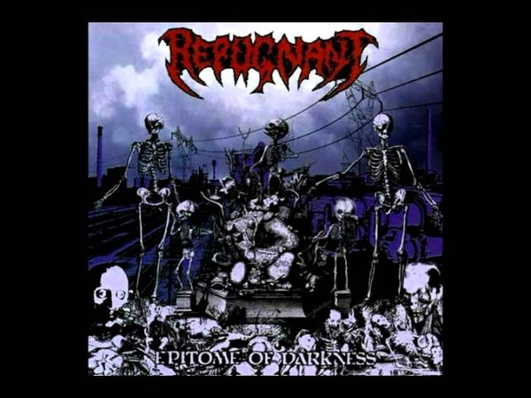 Repugnant Epitome Of Darkness Full Album