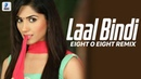Laal Bindi Remix Eight O Eight Akull Laal Bindi Main Tu Inni Soni Lagdi