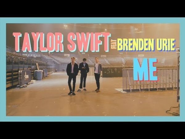 Taylor Swift ME feat Brendon Urie of Panic At The Disco New Hope Club Cover