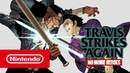 Travis Strikes Again: No More Heroes - Launch Trailer (Nintendo Switch)