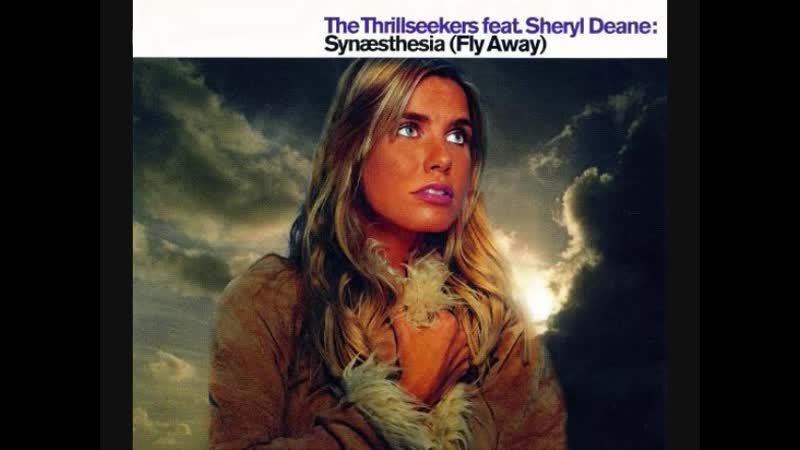 The Thrillseekers feat Sheryl Deane Synaesthesia Fly Away Maxi Single