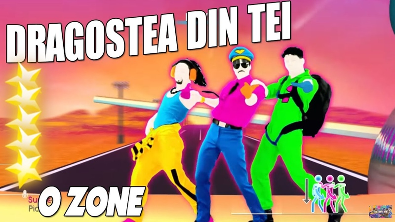 🌟 Just Dance 2017 Dragosted Din Tei by O Zone 🌟