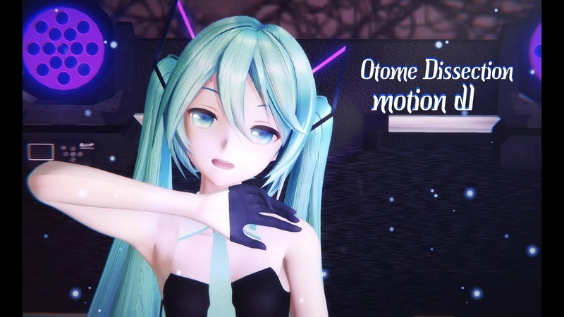 【MMD】 ◤• Otome Dissection /乙女解剖 •◥ MOTION DL【4K】YYB Hatsune Miku