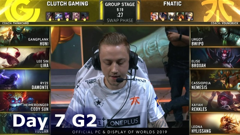 CG vs FNC | Day 7 S9 LoL Worlds 2019 Group Stage | Clutch Gaming vs Fnatic