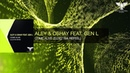OUT NOW! Aley Oshay Feat. Gen L - Come Alive (Ellez Ria ReFeel) [TEASER]