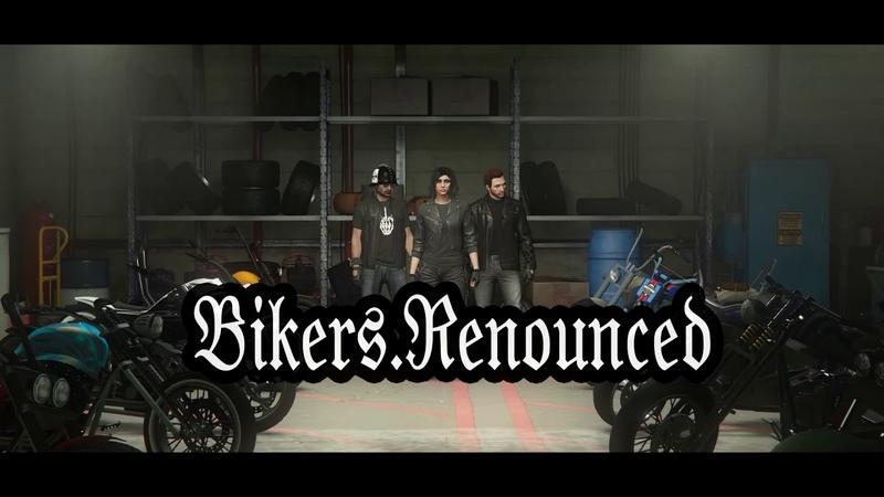 Bikers Renounced