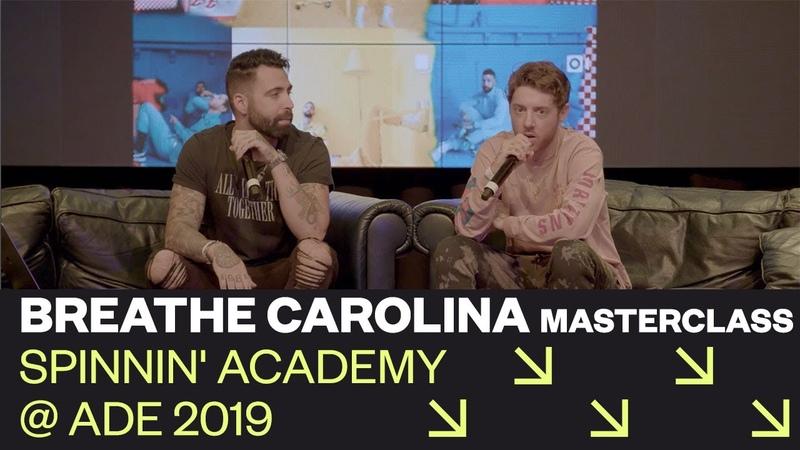 Breathe Carolina Masterclass Branding 101 Spinnin' Academy @ ADE 2019