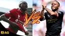 Sadio Mane vs Raheem Sterling ● Skills and Goals