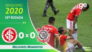 INTERNACIONAL 0 X 0 CORINTHIANS | MELHORES MOMENTOS | 38ª RODADA BRASILEIRÃO 2020 |