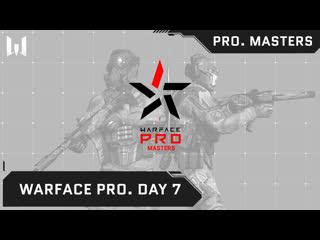 Warface . Day 7
