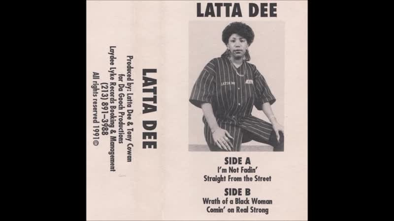 Latta Dee Straight From The Street 1991 Compton CA