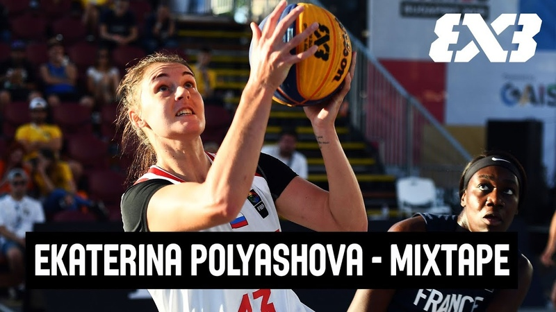 Ekaterina Polyashova - Russia | MVP Mixtape | FIBA 3x3 U23 Nations League Final 2019
