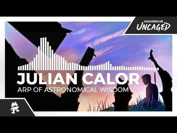 Julian Calor Arp of Astronomical Wisdom Monstercat Release