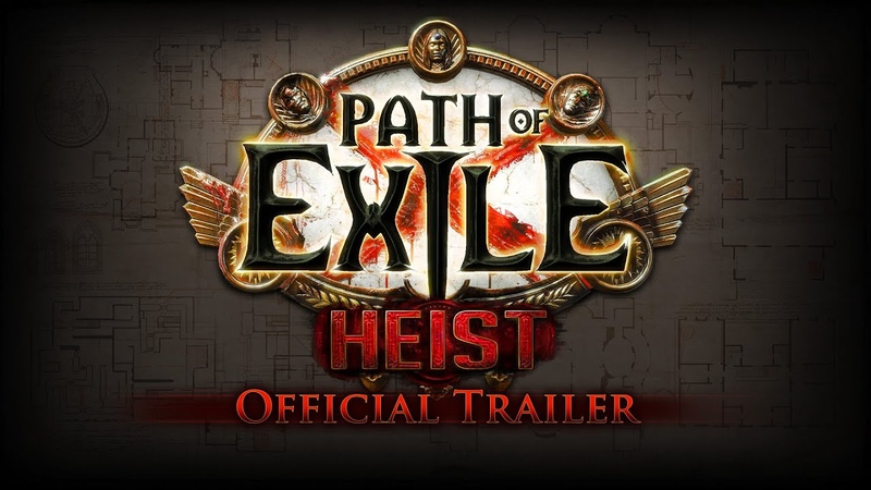 Path of Exile Heist Official Trailer Developer Commentary