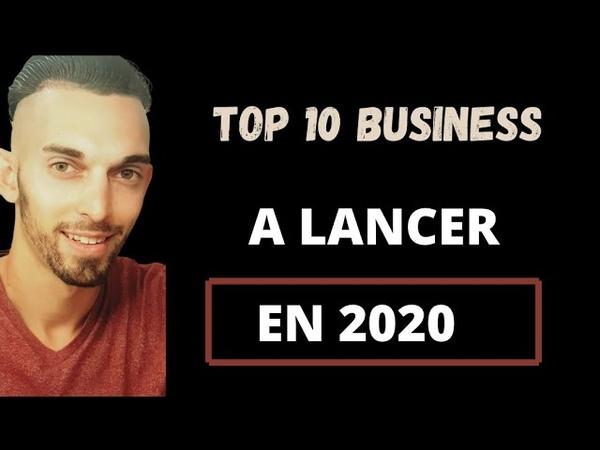 10 Idées de Business en Ligne à Lancer en 2020 pour Gagner de l'Argent sur Internet