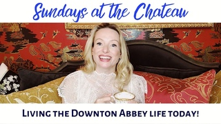 LIVING THE DOWNTON ABBEY LIFE TODAY!